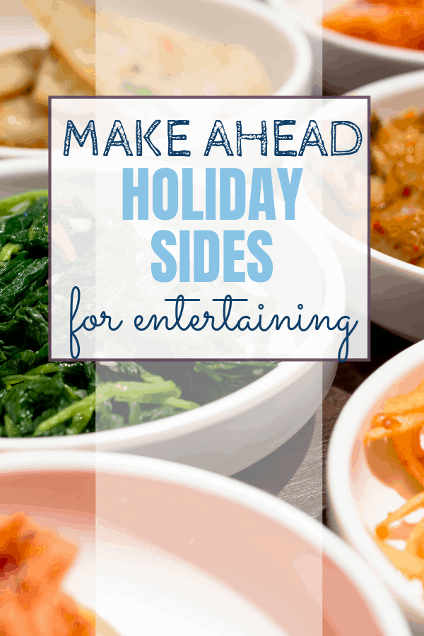 When you think about a holiday meal you think about getting family together! Prepping ahead is your best friend! Try some of these make ahead holiday side dishes. Recipes that will keep them coming back every year for more holiday food! Add them to your favorite holiday recipes! Sweet Humble Home - #maekaheadholiday, #holidayrecipes, #thanksgivingrecipes, #christmasrecipes, #mashedpotatoes, #cranberrysauce