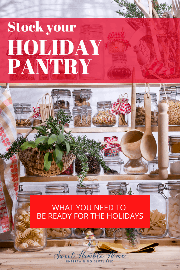 What you need to prep your holiday pantry and be ready to bake anything!