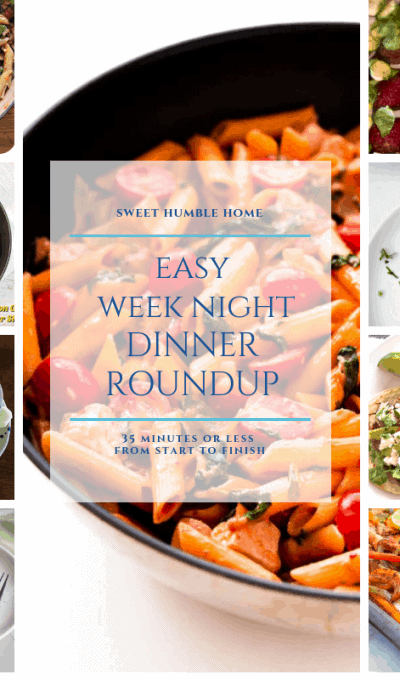 Easy Weeknight Meal Roundup