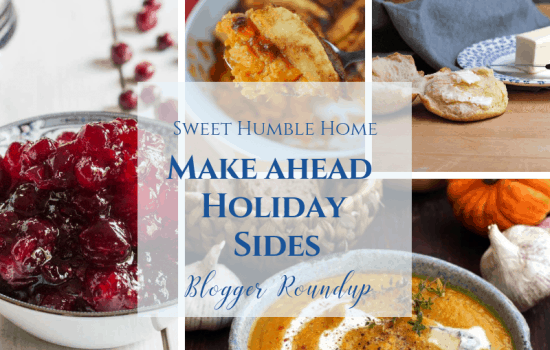 Make Ahead Holiday Side Dishes