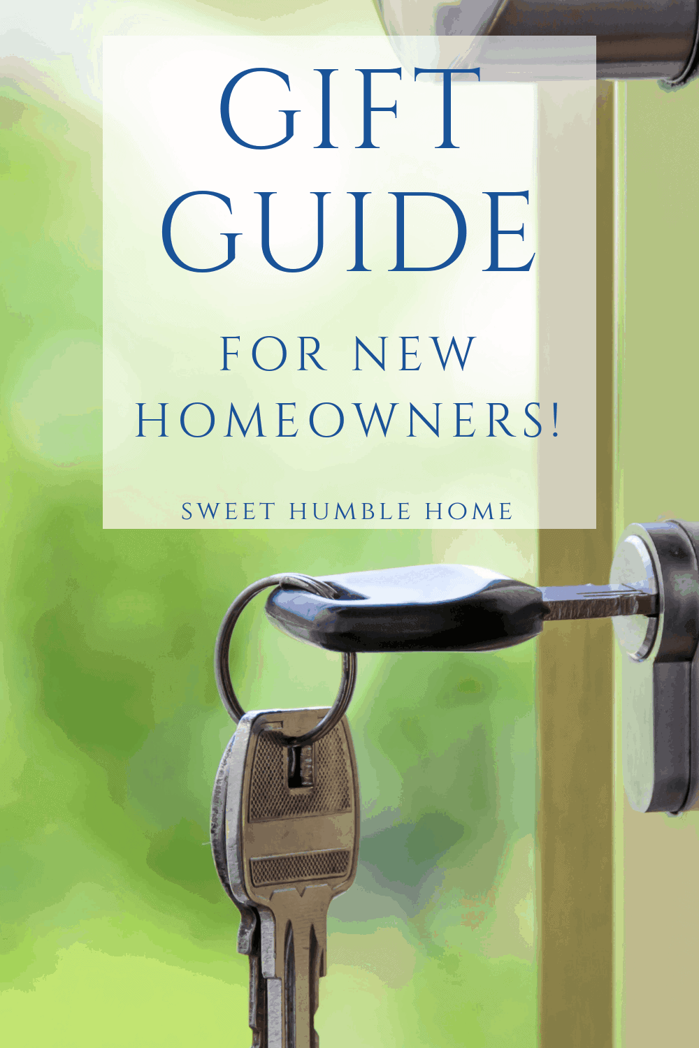 Gift Guide for New Homeowners - Sweet Humble Home