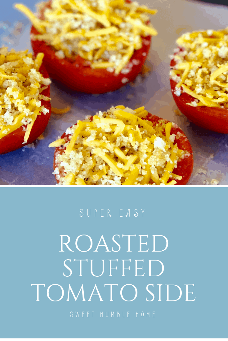 Easy Roasted Stuffed Tomato Side - Sweet Humble Home