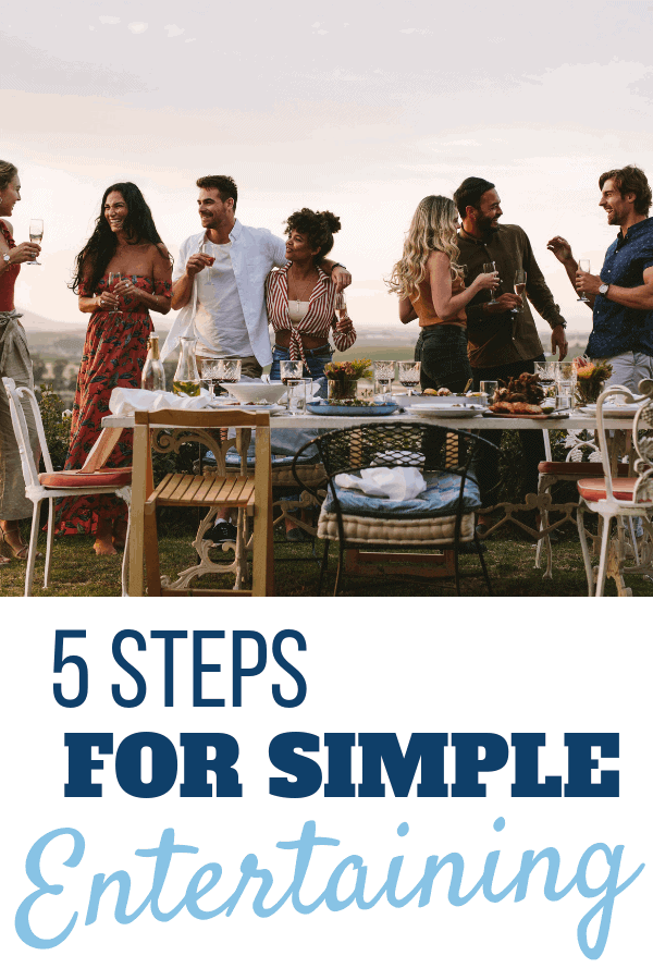 5 Steps for Simple Entertaining - Sweet Humble Home