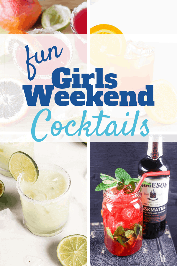 Fun Girls Weekend Cocktails - Sweet Humble Home