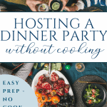 How to host a party without cooking!