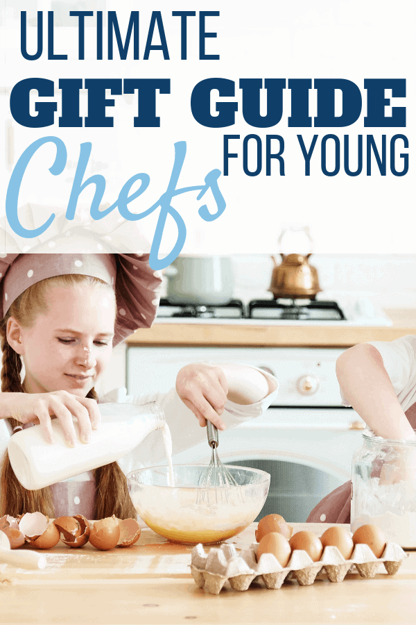 Ultimate Gift Guide for Young Chefs - Sweet Humble Home