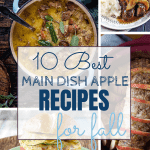 10 Best Main Dish Apple Recipes for Fall - Sweet Humble Home