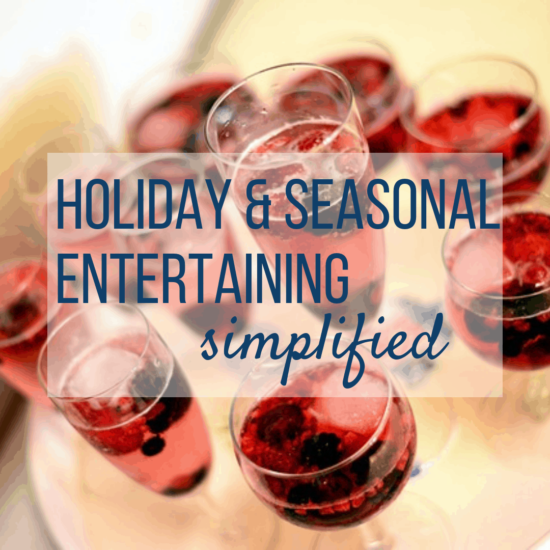 Holiday & Seasonal Entertaining Simplified with Sweet Humble Home