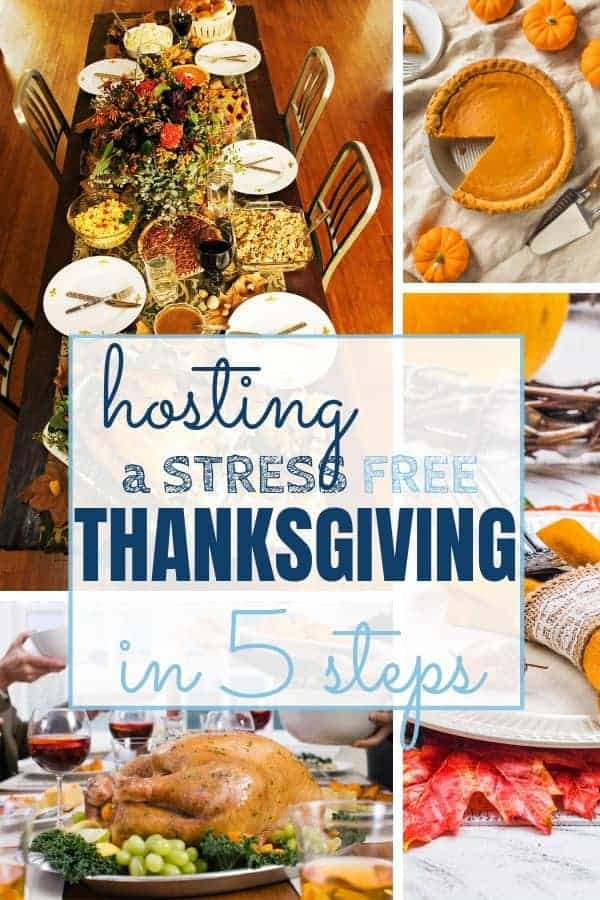 Hosting a Stress Free Thanksgiving - Sweet Humble Home