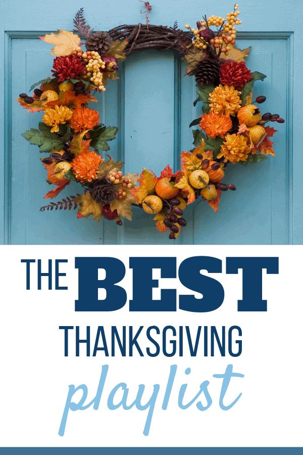 Need to update your playlist for Thanksgiving? My favorite is number 3! Ultimate Top 10 Thanksgiving Playlist songs! #thanksgiving, #thanksgivingplaylist, #music, #holidaymusic