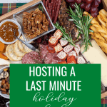 Steps to throwing a last minute holiday party.