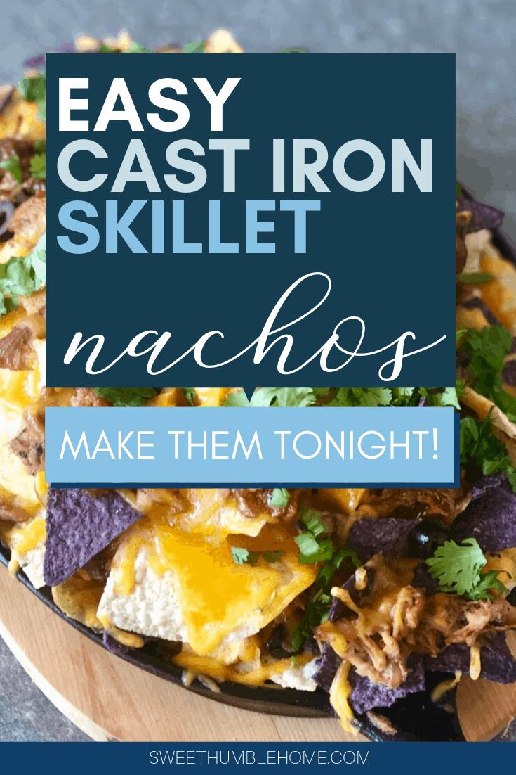 Cast Iron Skillet Nachos
