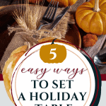 Five ideas for Thanksgiving Table Settings