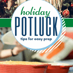 Tips and tricks for hosting a holiday potluck dinner including recipes and organization.