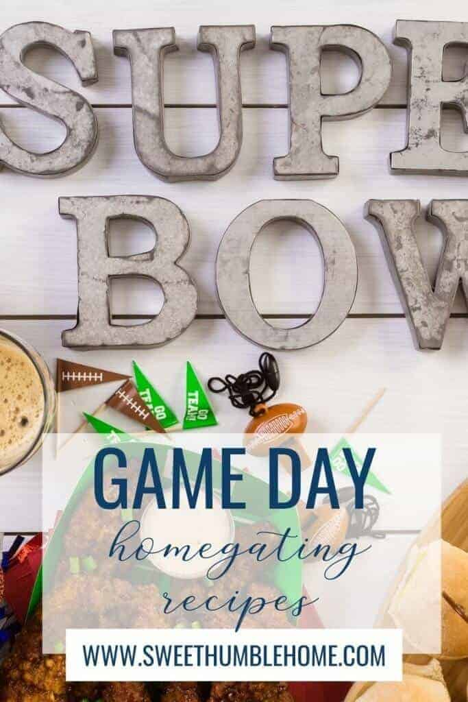 Recipes for your next homegating big game party!