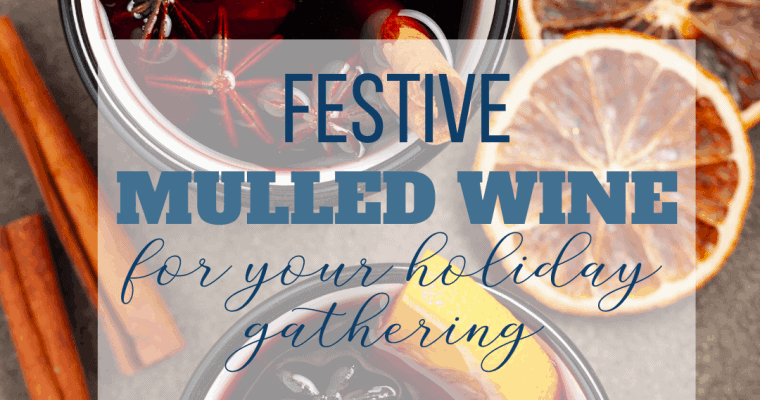 Holiday Mulled Wine