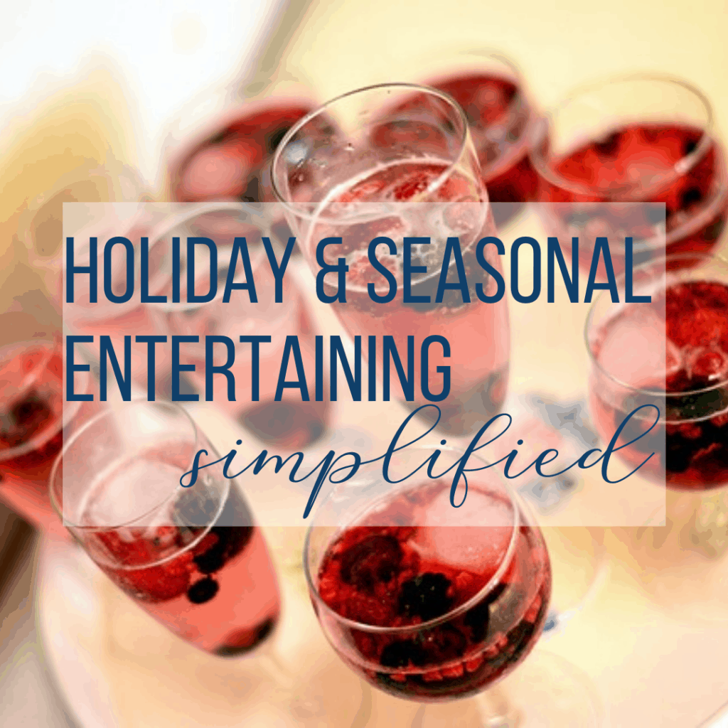 Holiday & Seasonal Entertaining. You want to entertain, you want to keep it simple. Here's how to do it. Sweet Humble Home