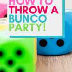 How to throw a Bunco Party!