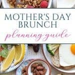 Guide to Planning a Mother's Day Brunch - Sweet Humble Home