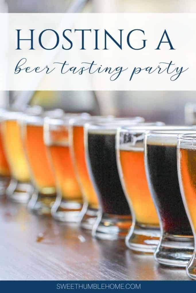 How to plan a beer tasting party - Sweet Humble Home