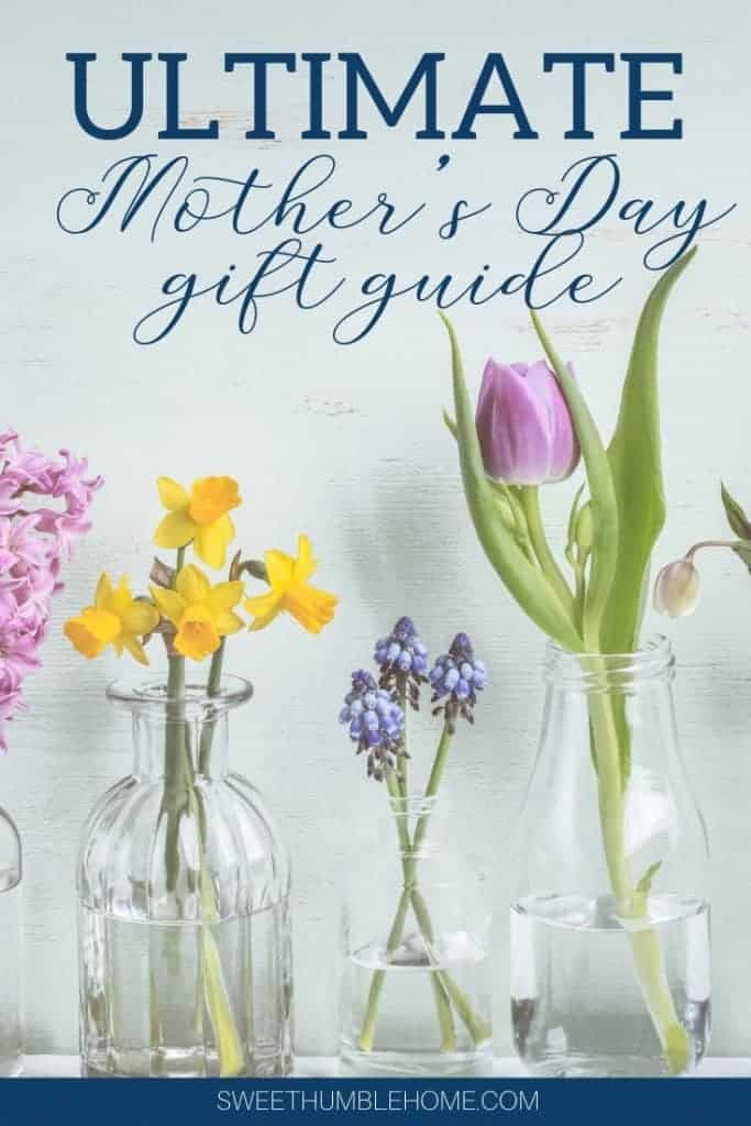 Mother's Day Gift Guide - Top 20 Gifts - Sweet Humble Home