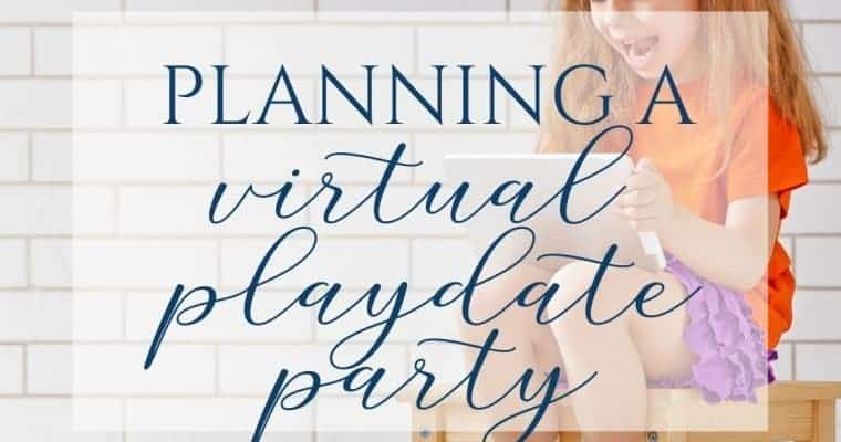 Virtual Play Date Parties