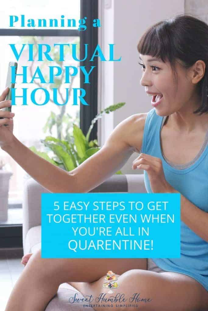 How to Host a Virtual Happy Hour with Friends - Sweet Humble Home