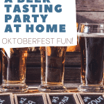 How to Host an Oktoberfest Beer Tasting at home - steps, hints, and pairing food!