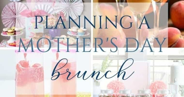 Planning A Mother's Day Brunch