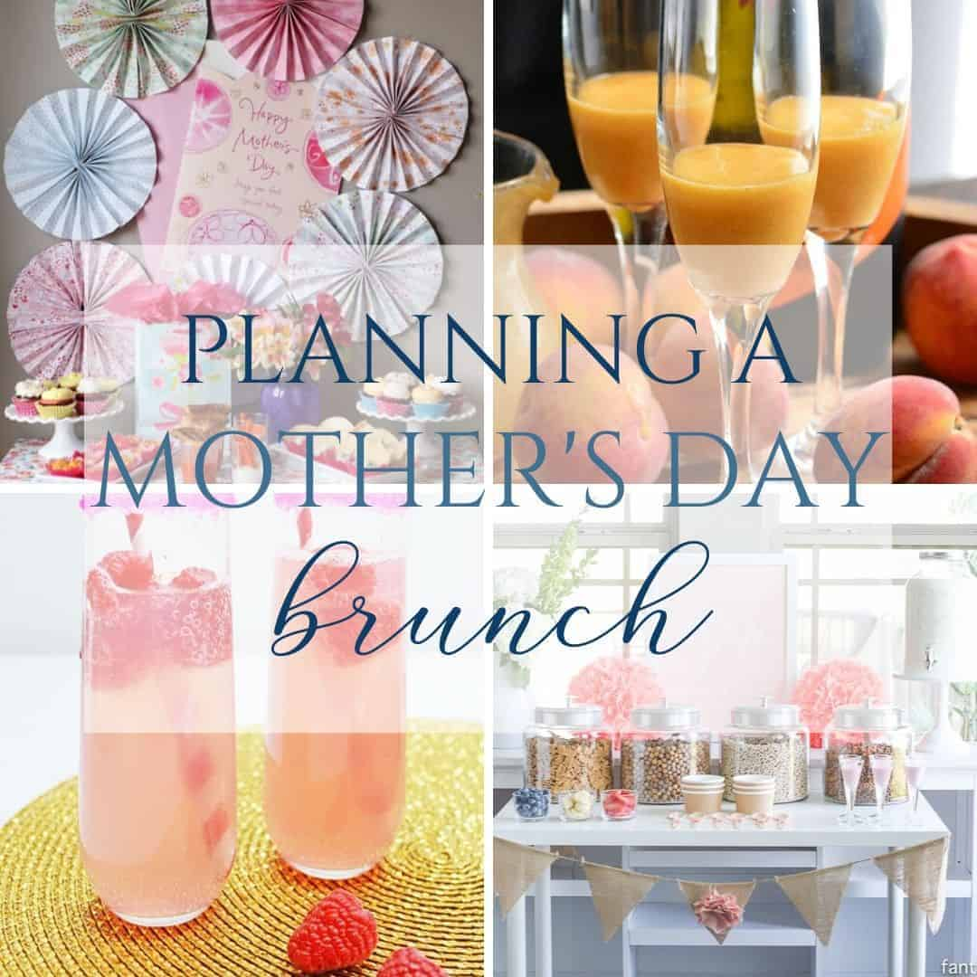 Planning the Perfect Mother's Day Brunch Party - Sweet Humble Home