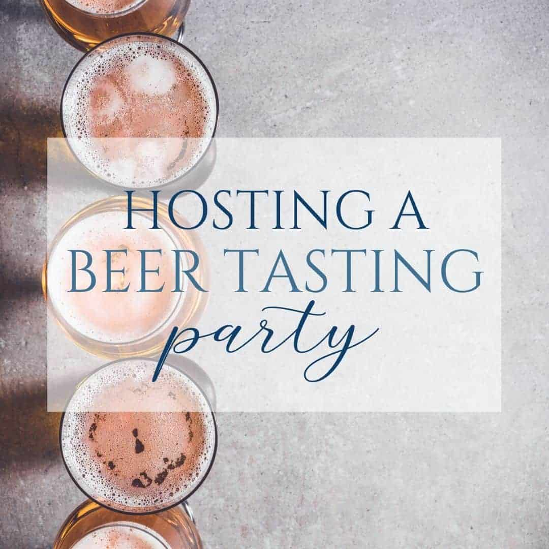 Hosting a Beer Tasting Party at Home