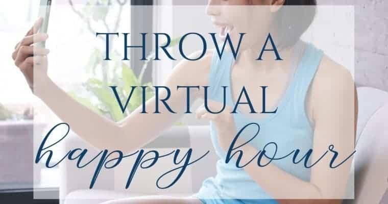 Virtual Happy Hour (5 Easy Steps)