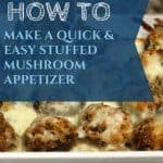 Easy Thanksgiving Recipe - Stuffed Mushrooms