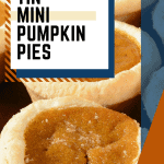 Easy recipe for muffin tin mini pumpkin pies - step by step
