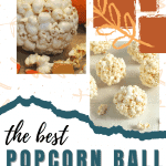 How to make Old Fashioned Popcorn Ball Recipe