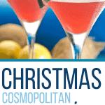 Recipe for Christmas Cosmopolitan