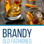 How to make an Old Fashioned cocktail with brandy