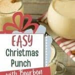 How to make Christmas punch with bourbon