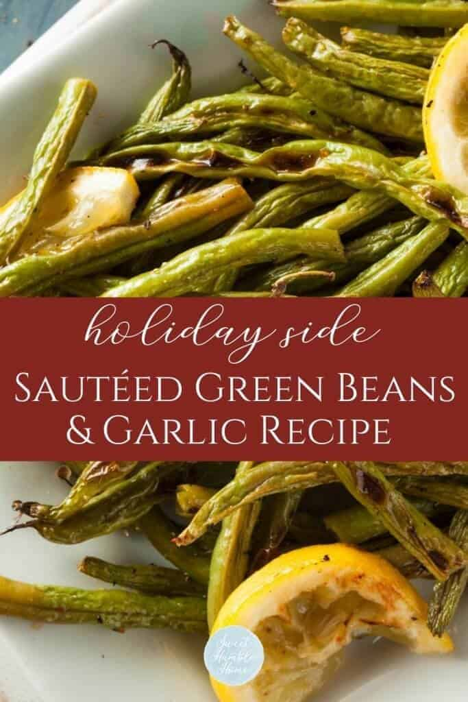Recipe for sautéed green beans and garlic