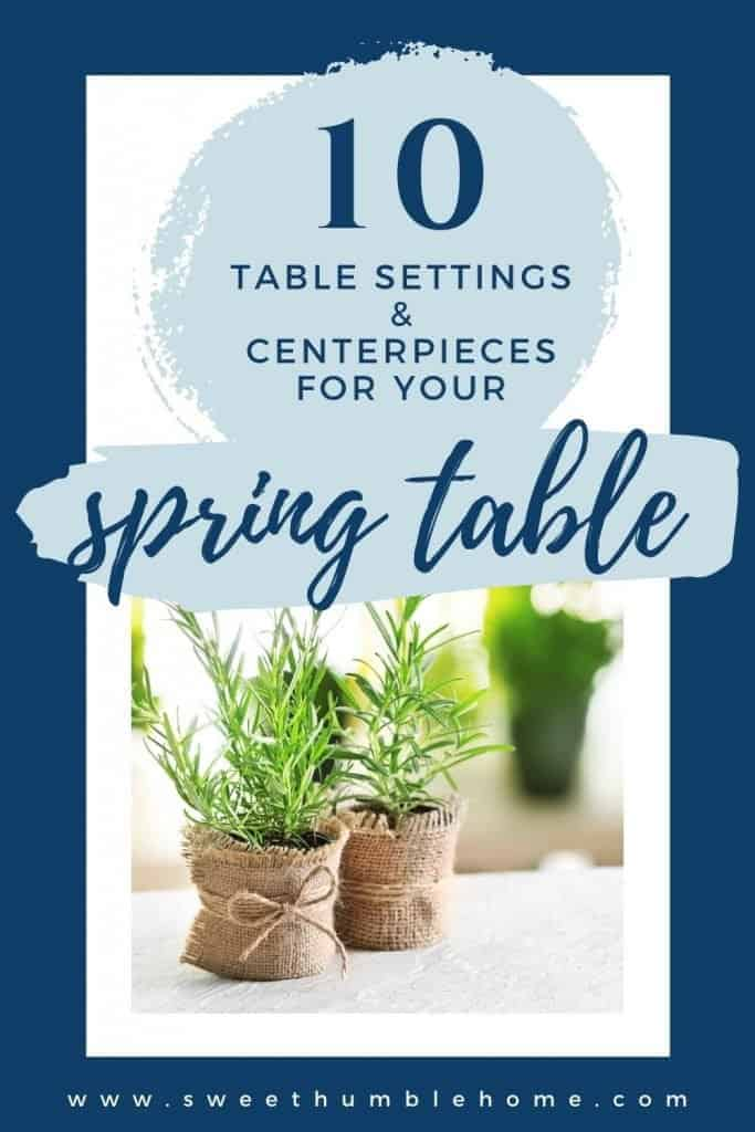 Table Setting Ideas for spring - photo of rosemary plants wrapped in burlap to make an easy spring centerpiece.