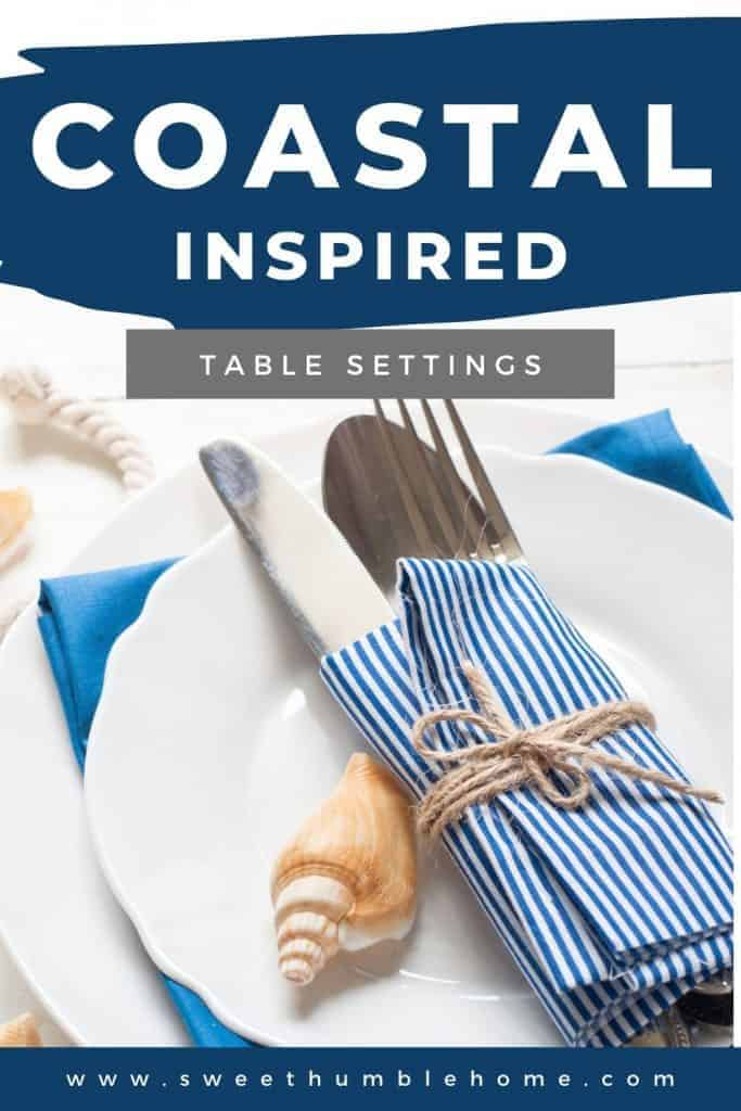 Pinterest pin for Nautical Themed Table Settings including blue and white napkins tied with jute string and seashell.